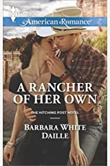 A Rancher of Her Own: A Single Dad Romance (The Hitching Post Hotel Book 2) Kindle Edition