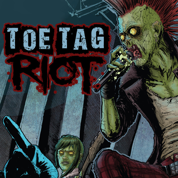 Toe Tag Riot (Issues) (4 Book Series)