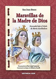 Maravillas de la Madre de Dios (Cuadernos María Auxiliadora nº 2) (Spanish Edition