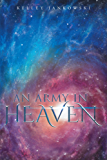 An Army in Heaven
