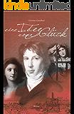 Eine Idee vom Glück: Louis Antoine de Saint-Just