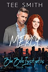 Mercy (Blue Belles Investigations Book 3) Kindle Edition