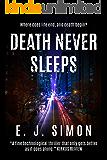 Death Never Sleeps (Michael Nicholas Book 1)