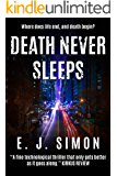 Death Never Sleeps (Michael Nicholas Book 1)