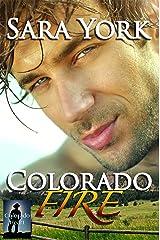 Colorado Fire (Colorado Heart Book 2) Kindle Edition