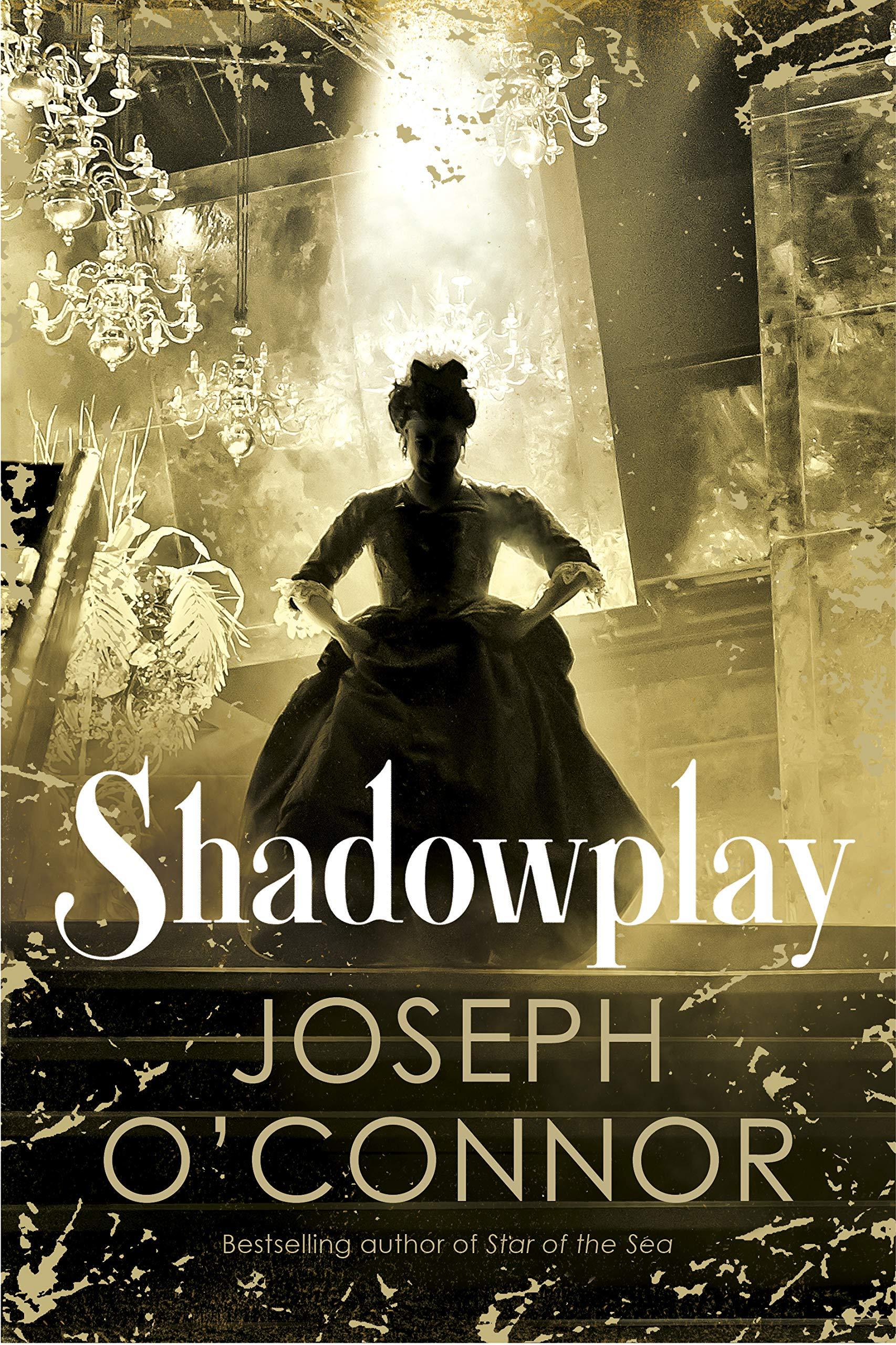 Shadowplay por Joseph O'Connor