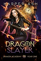 Dragon Slayer: Drakon Academy Year One Kindle Edition