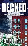 Decked: An Alex Harris Mystery (Alex Harris Mysteries Book 10)