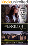 The English Proposal: Christian Victorian Era Historical (Window to the Heart Saga Trilogy Book 1) (English Edition)