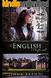 The English Proposal: Christian Victorian Era Historical (Window to the Heart Saga Trilogy Book 1)