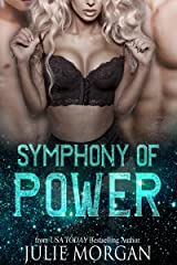Symphony of Power: a Chronicles of the Fallen story (The Symphony Series Book 2) Kindle Edition