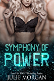 Symphony of Power: a Chronicles of the Fallen story (The Symphony Series Book 2)