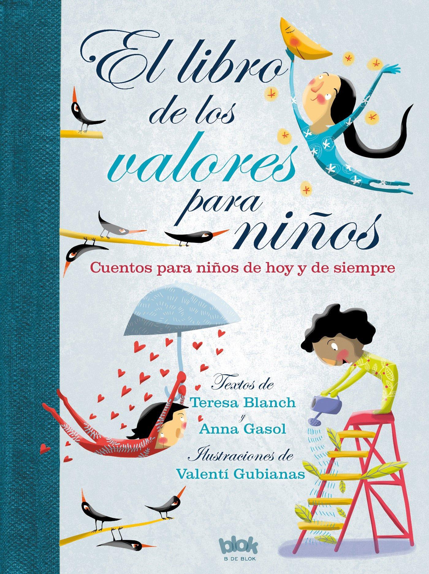 El libro de los valores para niños: Cuentos para niños de hoy y de ...