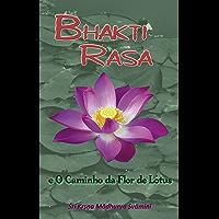 Bhakti-Rasa e o Caminho da Flor de Lótus