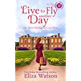 Live to Fly Another Day (The Travel Mishaps of Caity Shaw Book 5)