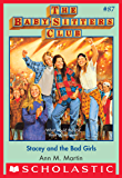The Baby-Sitters Club #87: Stacey and the Bad Girls (Baby-sitters Club (1986-1999))
