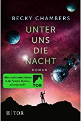 Unter uns die Nacht: Roman (Wayfarer 3) (German Edition) Kindle Edition