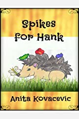 Spikes for Hank Kindle Edition