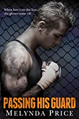 Passing His Guard (Against the Cage Book 2) Kindle Edition
