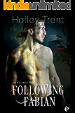 Following Fabian (Shrew & Company Book 4)