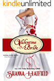 Valentine Bride: (A Sweet Romance Novella) (Holiday Brides Book 1) (English Edition)