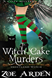 Witch Cake Murders (Sweetland Witch) (A Cozy Mystery Book) (English Edition)