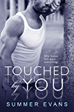 Touched by You (Second Chances Book 1)