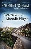 Cherringham - Death on a Moonlit Night: A Cosy Crime Series (Cherringham: Mystery Shorts Book 26)