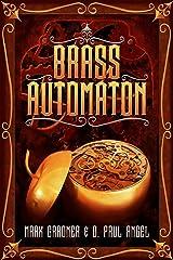 Brass Automaton (Clockwork Tales Book 1) Kindle Edition