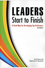 Leaders Start to Finish: A Road Map for Developing Top Performers Paperback