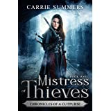 Mistress of Thieves (Chronicles of a Cutpurse Book 1)