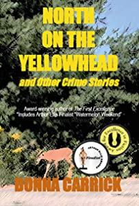 North on the Yellowhead and Other Crime Stories