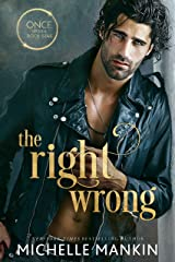 The Right Wrong: A Modern-Day Retelling of Sleeping Beauty (Once Upon A Rock Star Book 3) Kindle Edition