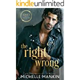 The Right Wrong: A Modern-Day Retelling of Sleeping Beauty (Once Upon A Rock Star Book 3)