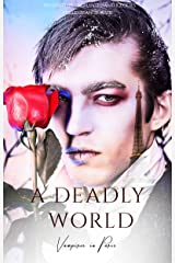 A Deadly World: Vampires in Paris