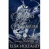 His Captive: A Dark Pirate Romance (Pirates of Pleasure Book 2)