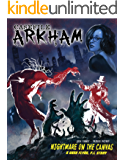 Casefile: ARKHAM: Nightmare on the Canvas