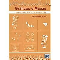 Gráficos e Mapas. Representação de Informação Estatística