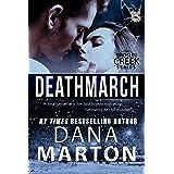 Deathmarch (Broslin Creek Book 7)