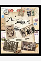 Bad Influence July/August 2010: Fifth Anniversary ATC Swap Issue Kindle Edition