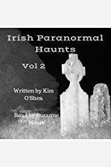 Irish Paranormal Haunts Volume 2 Audible Audiobook
