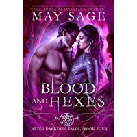 Blood and Hexes: A Vampire Paranormal Romance (After Darkness Falls Book 4)