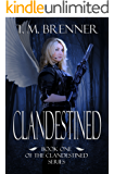 Clandestined (Clandestined series Book 1)