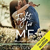 Fight for Me: The Complete Collection