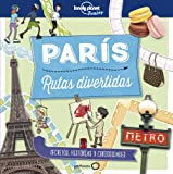 París. Rutas divertidas (Lonely Planet Junior)
