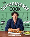 The Commonsense Cook: Real Family Food Made Easy