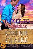 Ticket to Paradise (The Cajun Embassy Book 1)