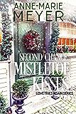 Second Chance Mistletoe Kisses: A Sweet Christmas Romance (Love Tries Again Book 1)