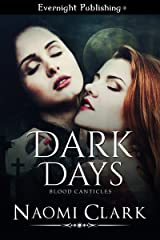 Dark Days (Blood Canticles Book 2) Kindle Edition