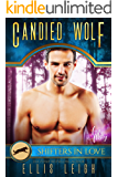 Candied Wolf: A Kinship Cove Fun & Flirty Romance (Mates & Macarons Book 1)